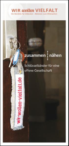 """Titelseite des Faltblatts """"Wir wollen Vielfalt - zusammen : nähen - Schlüsselbänder für eine offene Gesellschaft"""""""