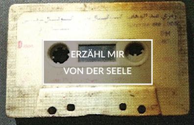 """Musicassette, Aufschrift: """"Erzähl mir von der Seele"""""""